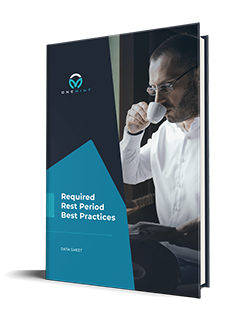 Rest Break Attestation - Required Rest Period Best Practices
