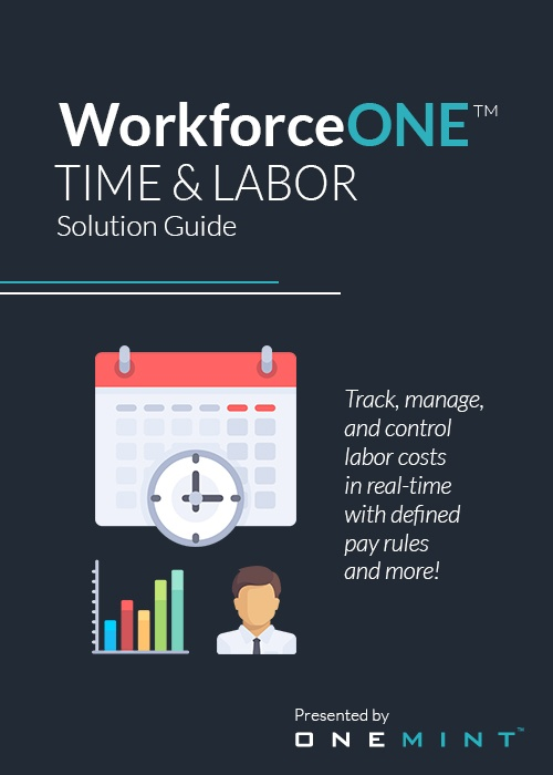 ONEMINT WorkforceONE Time and Labor Management Solution Guide