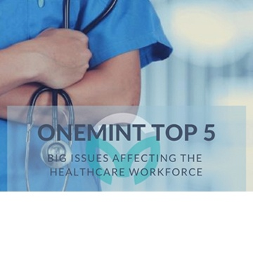 TOP 5: Big Issues Affecting the Healthcare Workforce
