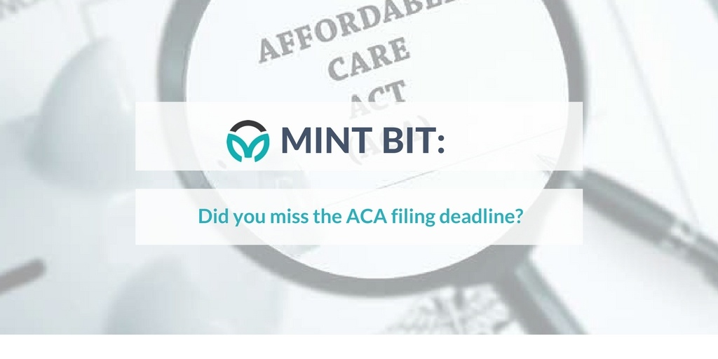 MINT BIT: Did you miss the ACA filing deadline?