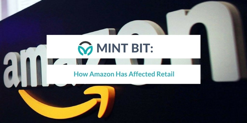 MINT BIT: How Amazon Has Affected Retail