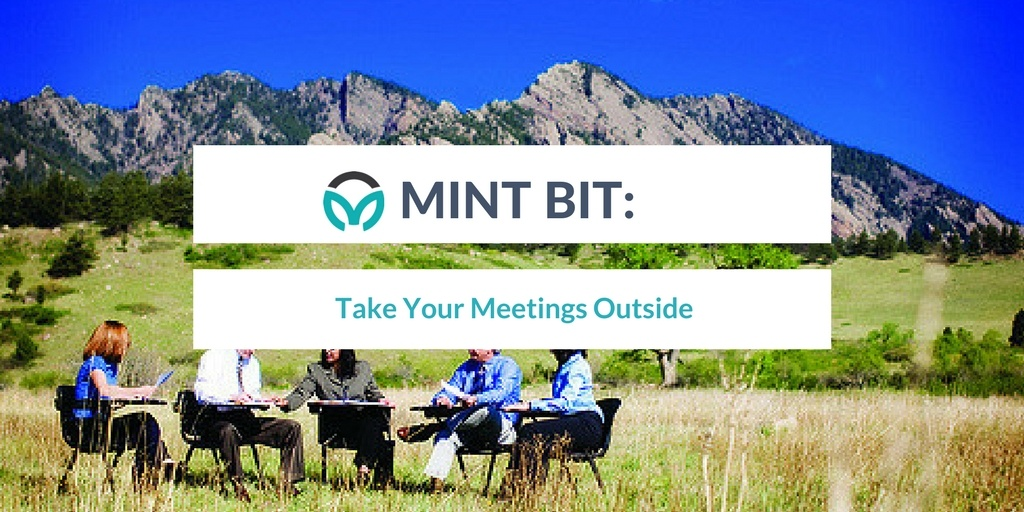 MINT BIT: Take your meetings outside