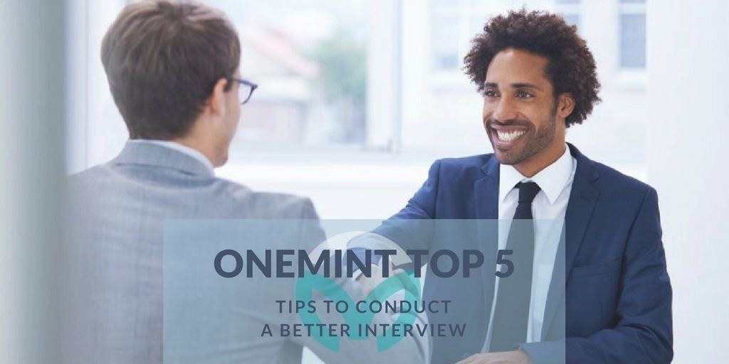 Top 5: Tips to Conduct a Better Interview