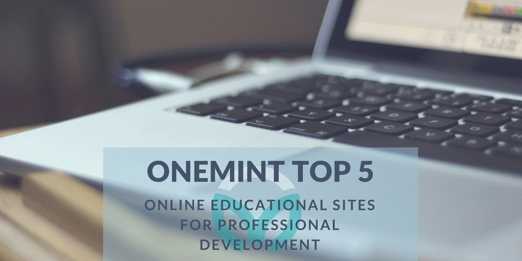 Top 5 Online Educational Sites for Professional Development