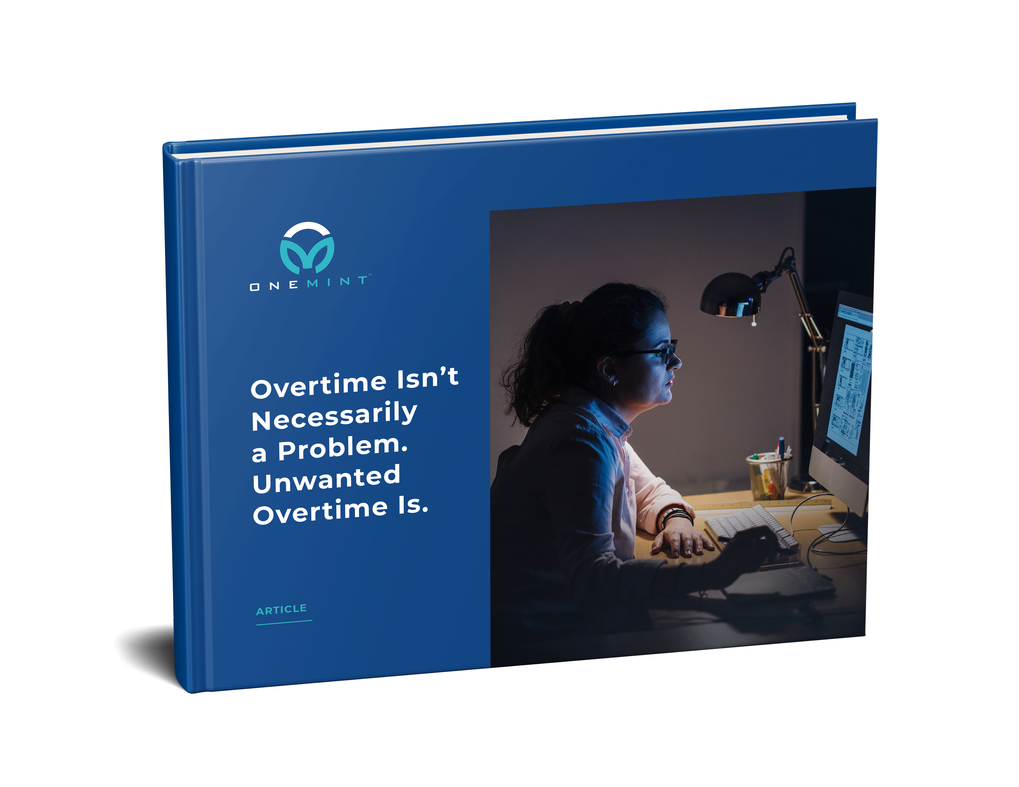 Reduce Unwanted Overtime