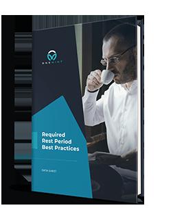 Rest Break Attestation & Rest Period Best Practices