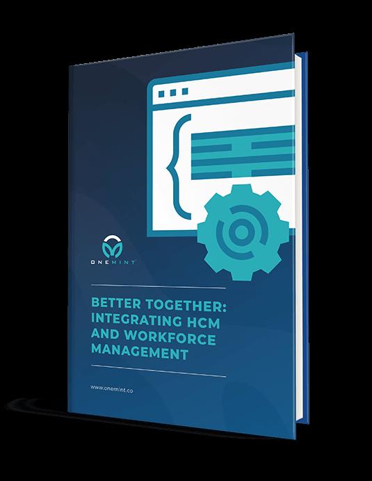 Beter Together: Integrationg HCM And Workforce Management