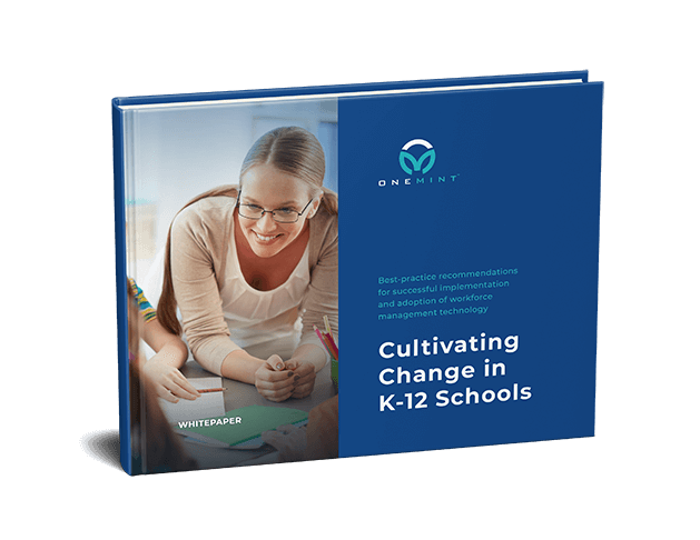 Cultivating Workforce Management Change in K-12 Schools