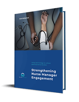Strengthening Nurse Manager Engagement