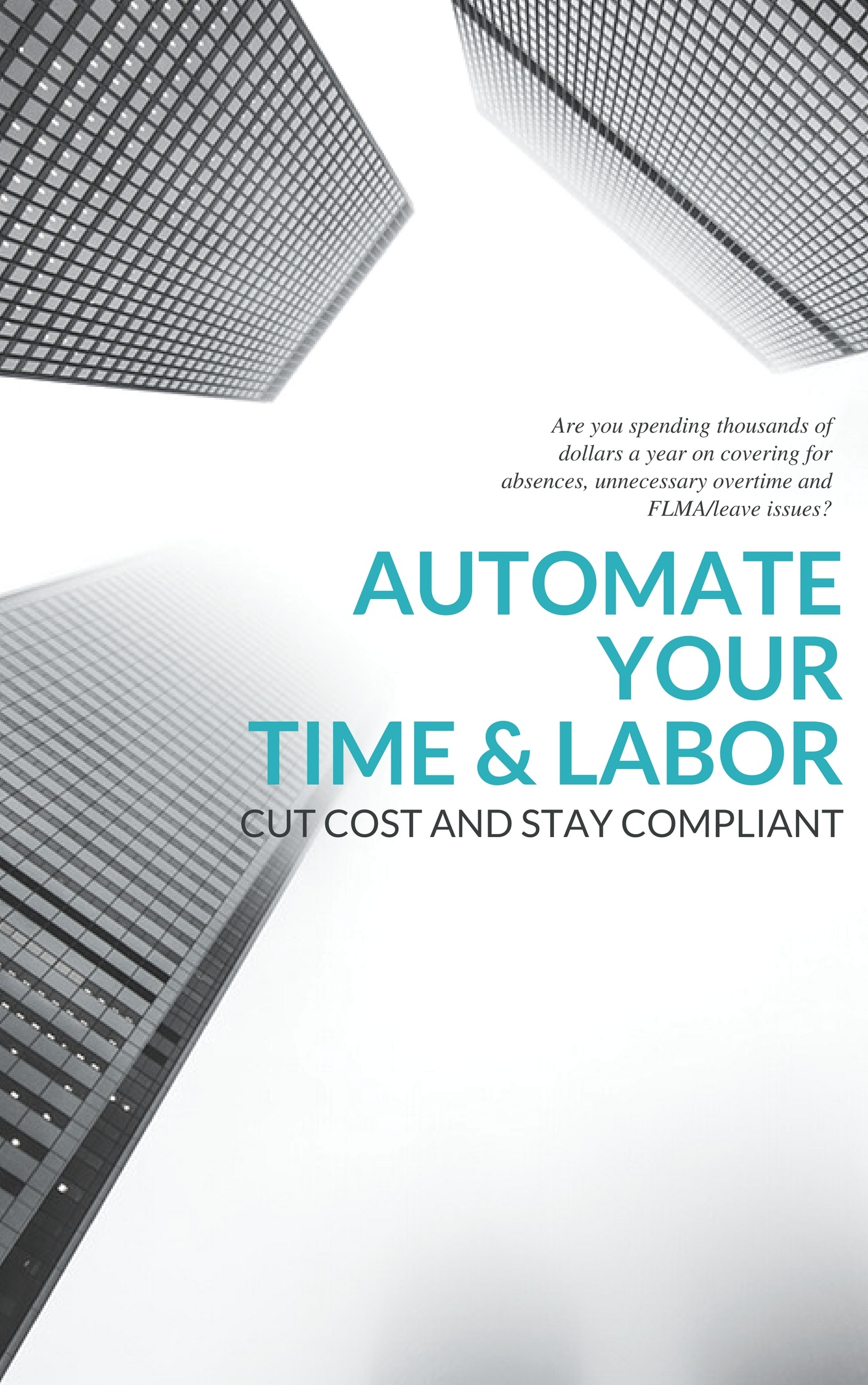 Automate Your Time and Labor: Cut Costs and Stay Compliant